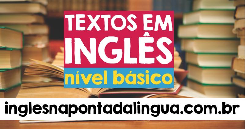 Textos em Inglês Nível Básico