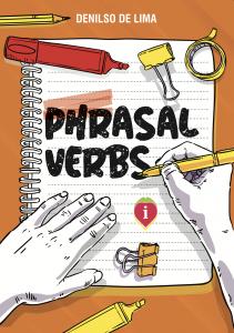 PHRASAL VERBS: aprenda de uma vez por todas