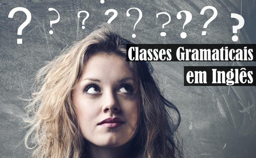 Classes Gramaticais em Inglês