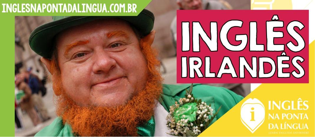 Inglês Irlandês
