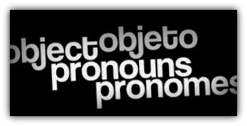 Pronomes Objetos em Inglês