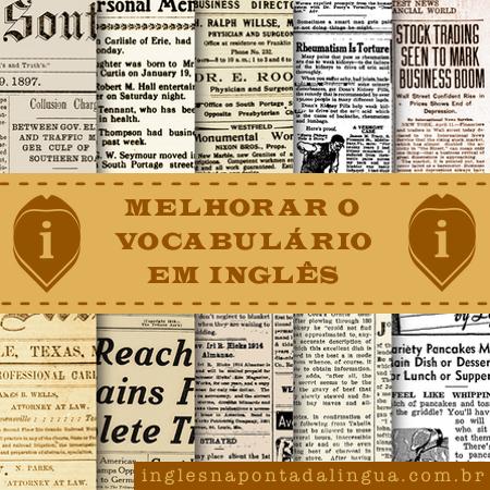 Dicas Para Melhorar o Vocabulário em Inglês