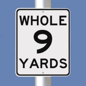 The Whole Nine Yards