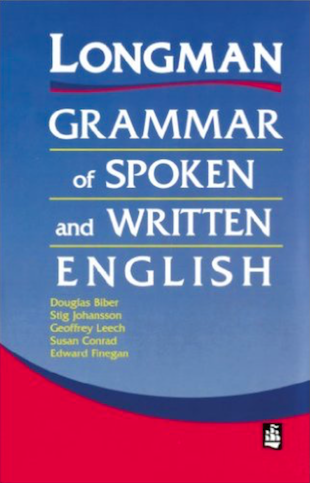 Longman Grammar of Spoken and Written English