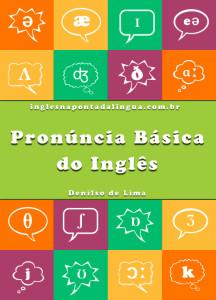 Pronúncia Básica do Inglês (com áudio)