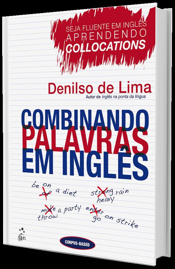Combinando Palavras em Inglês: seja fluente em inglês aprendendo colocations