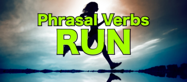 phrasal-verbs-run