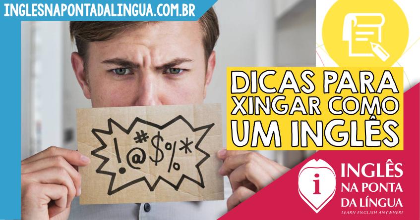 Dicas para Xingar Como um Inglês