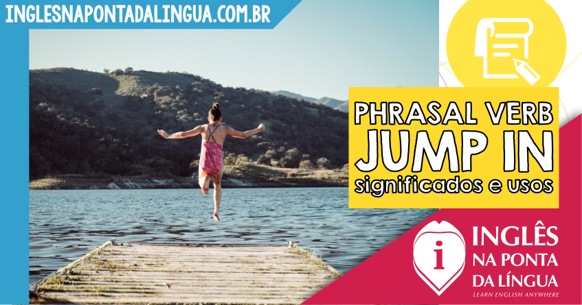 Phrasal Verb JUMP IN