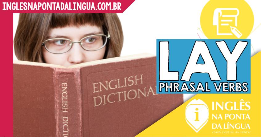 Phrasal Verbs com Lay