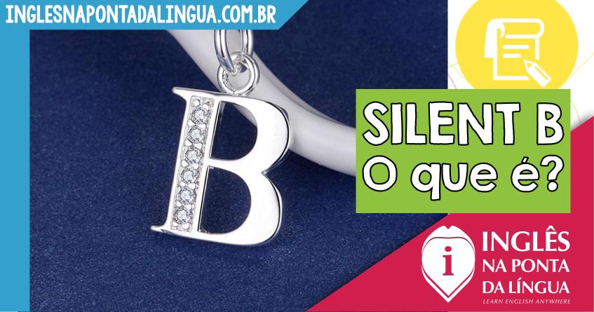 Silent B em Inglês