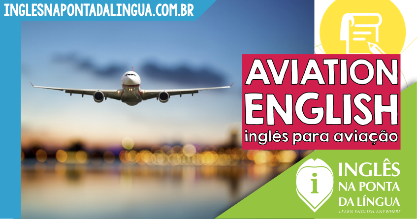 Inglês para Aviação – Aviation English