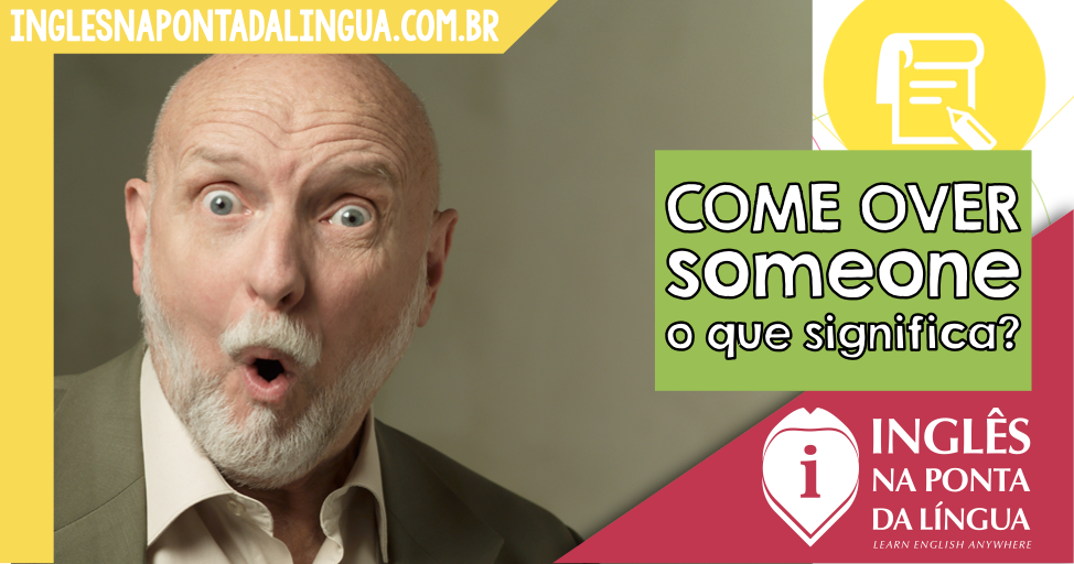 Come Over Someone: o que significa?