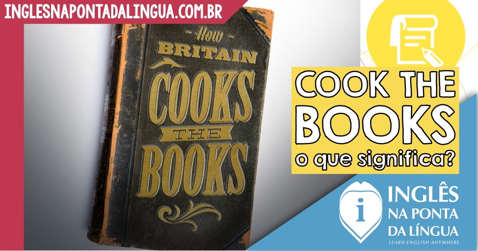 Cook the Books: o que significa?