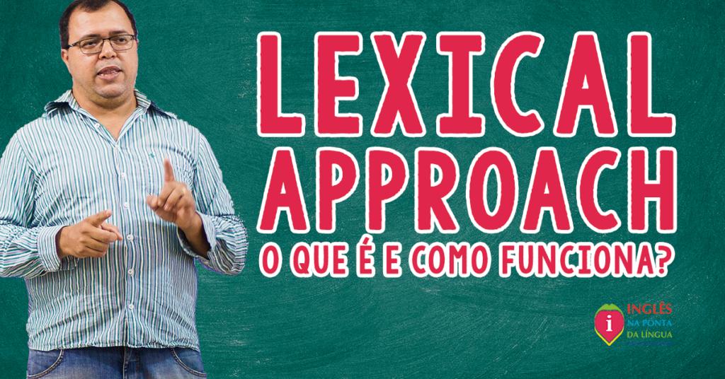 Lexical Approach (Abordagem Lexical)