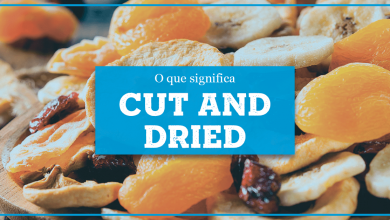 Cut and Dried Significado