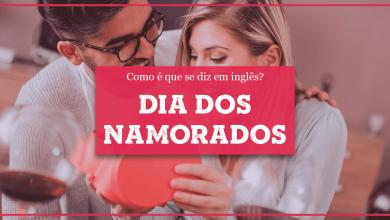 Dia dos Namorados em Inglês