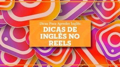 Dicas de Inglês no Reels Instagram