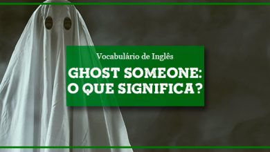 O que significa GHOST SOMEONE?
