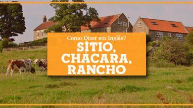 Sítio, Chácara, Rancho em Inglês