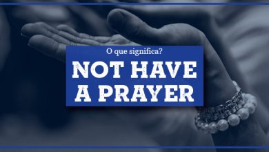 Not Have a Prayer :: significado