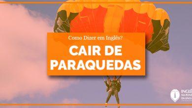 Cair de Paraquedas em Inglês